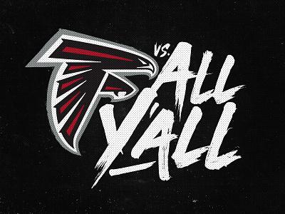 Falcons vs All Y'all nfl logo sports design atlanta sports football