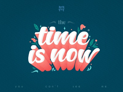 Time is now wwe poster type poster blending font type calligraphy adobe john cena quote typography quote illustration