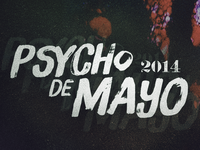 Psycho de Mayo 2014 Type Lockup