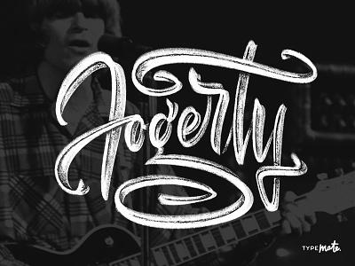 John Fogerty typemate lettering calligraphy typography custom type type logo logotype sketch john fogerty musician