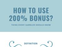 How to Use 200% Casino Bonus? bonus casino gambling infographic
