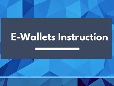 Way To The Future Through E-Wallets