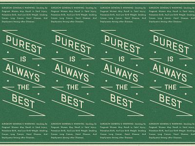 Purest Is Always Best tabacco packaging pattern vintage branding badge type retro typography vector design