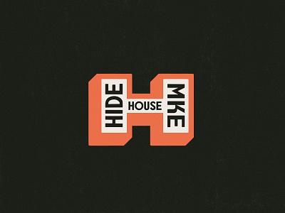 Hide House MKE logo branding badge type retro typography vector design