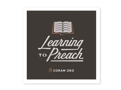 Learning to Preach book podcast graphic podcast bible logo lettering design typography illustration