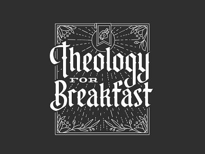 Theology For Breakfast tulip breakfast reformed theology branding blackletter lettering design handlettered typography illustration monoline