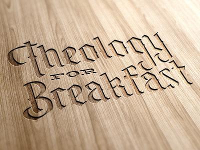 Theology For Breakfast breakfast bible reformed engraved branding vector blackletter lettering design handlettered typography illustration monoline