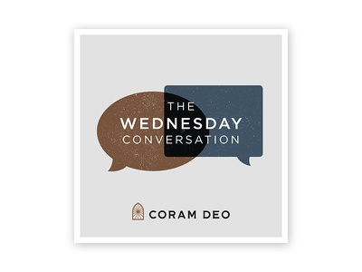 Wednesday Conversation coram deo podcast graphic podcast series design typography illustration