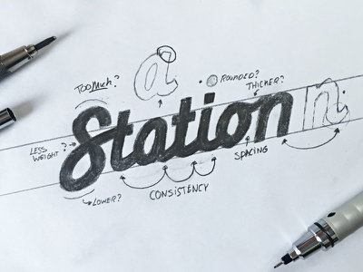 """Sketching a """"Station"""" iteration pencil typeface type font hand lettering logo logotype typography calligraphy sketch brush hand drawn"""