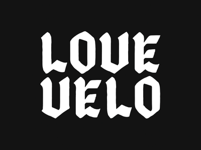Love Velo love bike calligraphy blackletter typography lettering company cycling velo