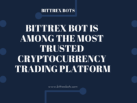Bittrex Bot Is Among The Most Trusted Cryptocurrency Trading Pla