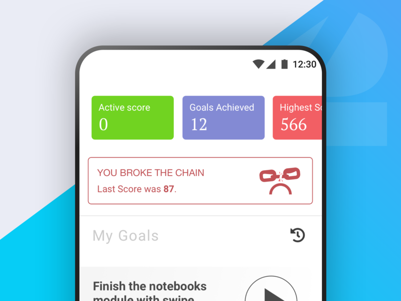 Broke The Chain notification feedback icons goals android productivity gradient ux ui design blue app