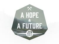 A Hope & A Future
