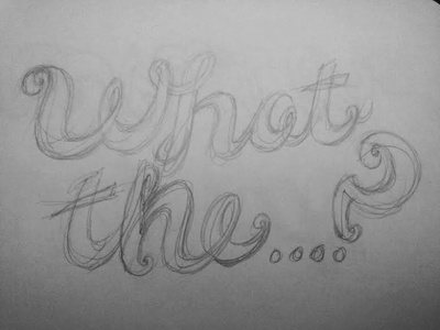 What The wip sketch pencil handdrawn lettering logo design curved joined-up