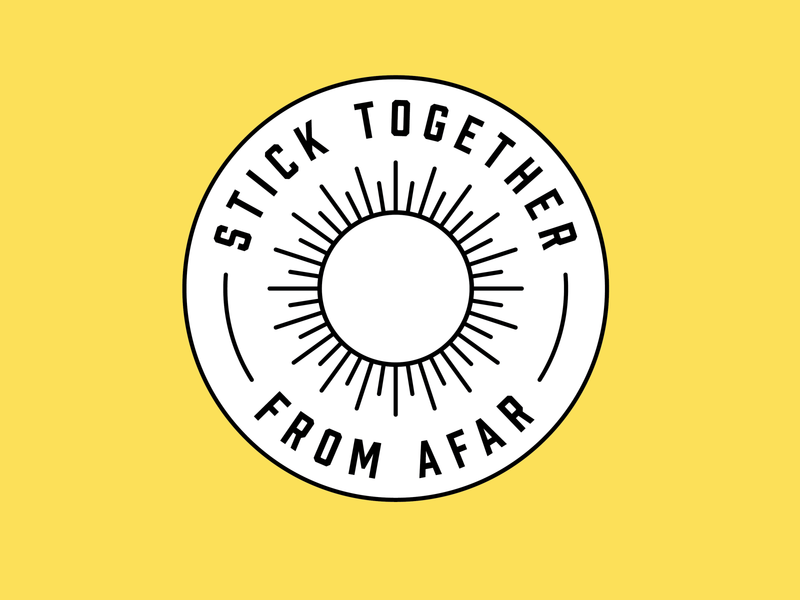 Stick together (from afar)