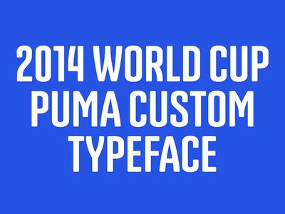 2014 World Cup – Puma custom typeface