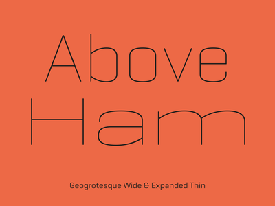 Geogrotesque Expanded & Wide