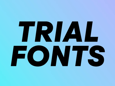 Free font trials available!