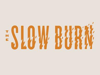 The Slow Burn slow meat food smoker smoke burn fire design logo branding typography custom lettering