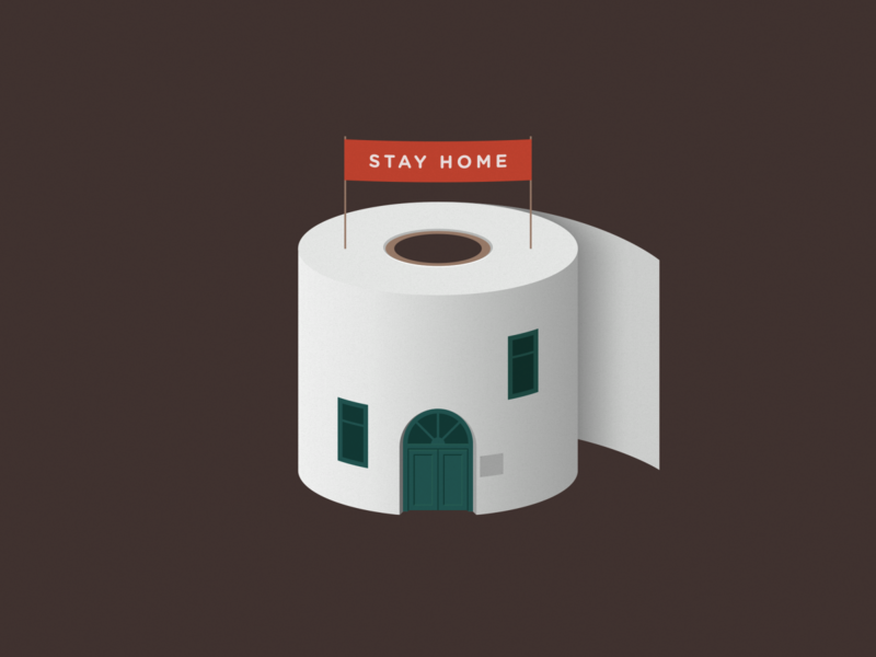 Stay home stay home covid19 toilet paper