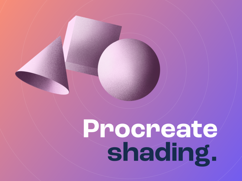 Procreate shading shadow shape grotesk font type illustration circles shading procreate gradient sketch