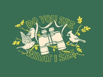 Do You See What I See Shirt Design binoculars
