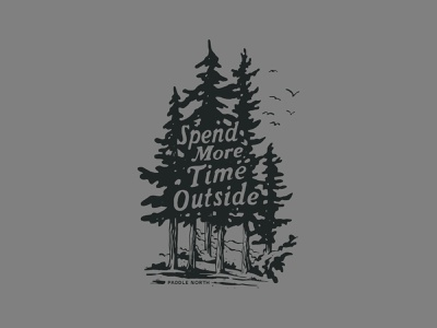Spend More Time Outside Trees