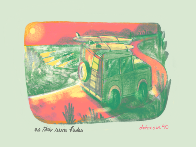 As the sun fades autodesk sunset colors lifestyles lifetakestime radical journey travel surf landrover defender90 art sketch illustration layout design