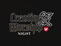 Creative / Worship Night