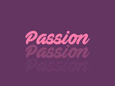 Passion | Logo Design vector typography logo illustrator illustration identity design branding