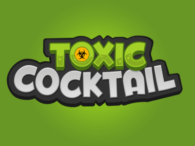 Toxic Cocktail !