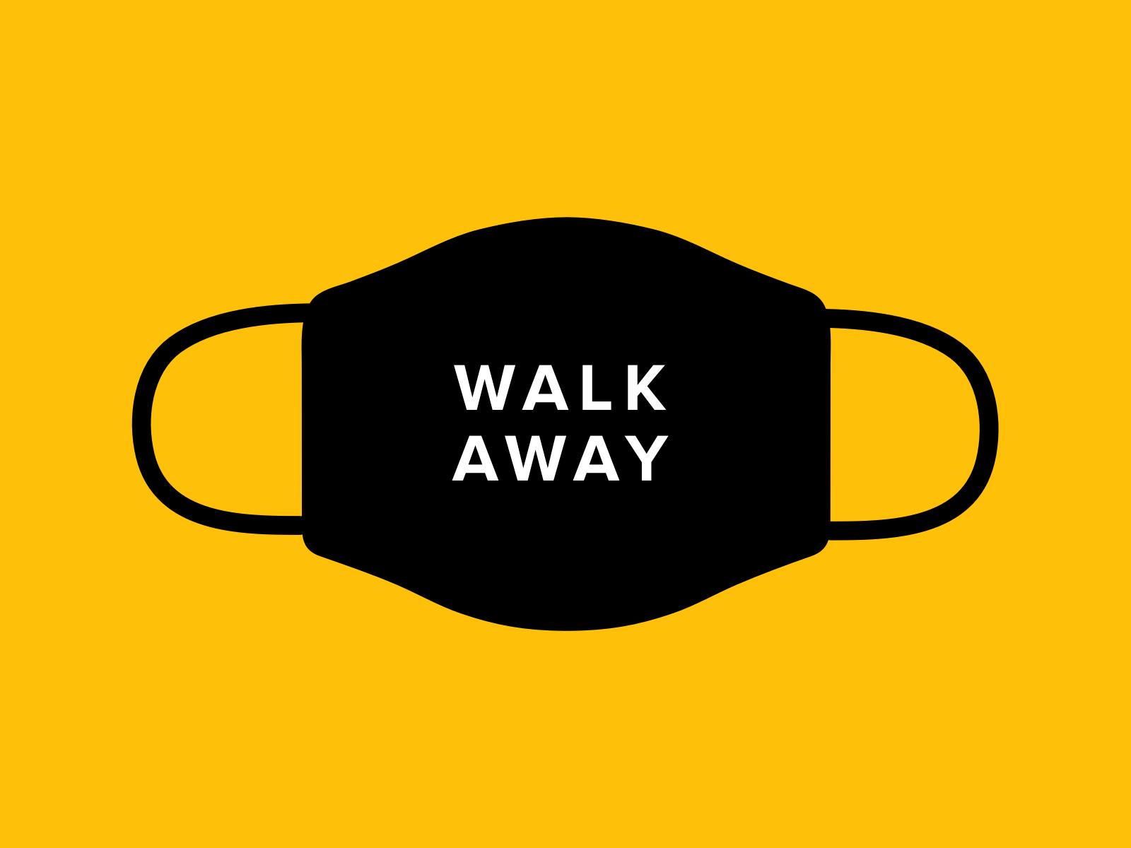 Design For Good Face Mask - Walk Away