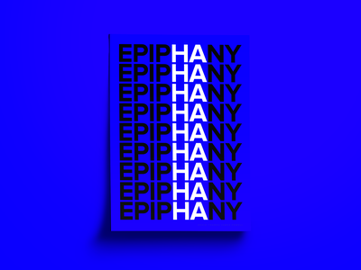 Epiphany clean design clean simple poster art art font type art typography design graphic design white blue klein haha ha epiphany poster design posters poster collection poster