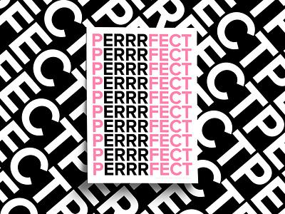 Perfect poster art poster series poster collection print design design graphic design print white black pink sans serif font type art typography errr perfect clean simple poster design poster