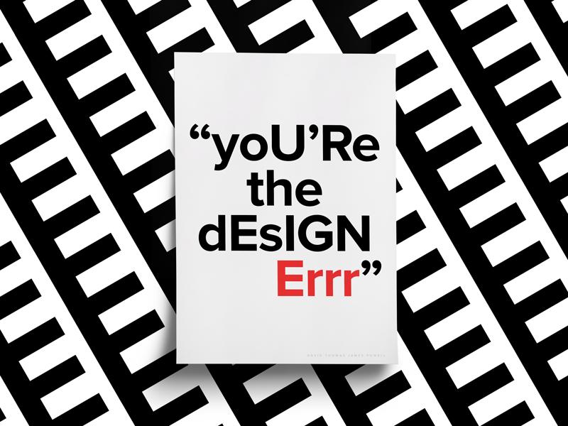 You're The Designer