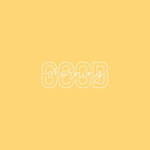 Good Morning Typography