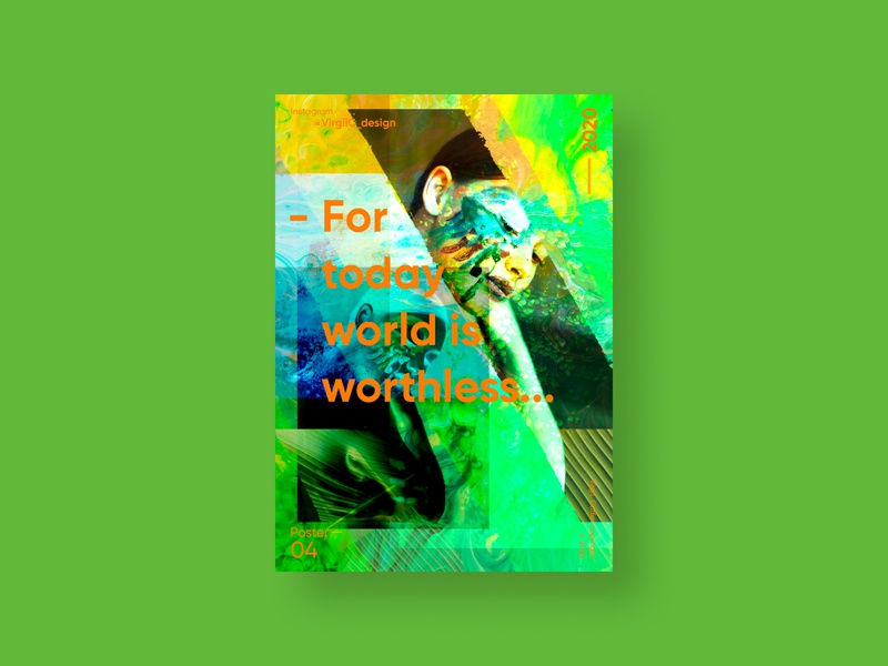 World is worthless...  | VISION™ 04 - 2020 art poster artwork poster a day poster design poster art poster photoshop illustration design illustration art illustration