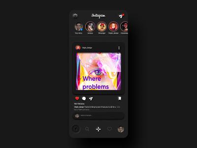 Neumorphism Instagram Dark Mode dark mode neomorphism skeuomorphism skeuomorphic skeuomorph neumorphism neumorphic instagram redesign app ux ui design figma ui design