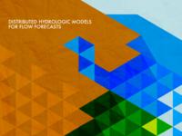 Distributed Hydrologic Models