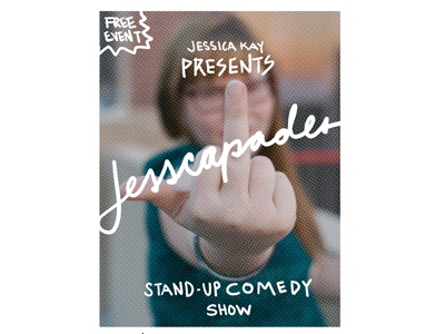 Jesscapades 1 Poster  comedy poster flyer hand letter