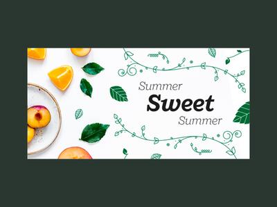 Summer Sweet Summer