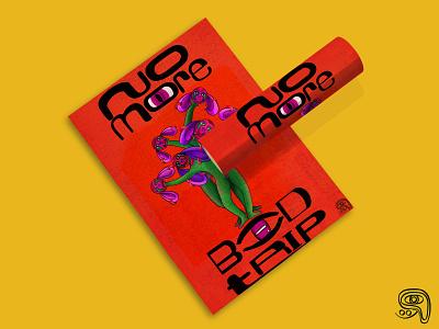 No More Bad Trip adobe procreate illustration popsurrealart color art mockup hello dribbble lowbrowart graphic design digital art