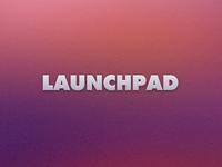 Launching... Launchpad