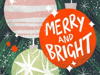 Merry and Bright photoshop cute art illustration christmas card christmas ball holidays winter festive bauble merry christmas christmas