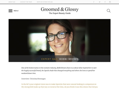 Groomed & Glossy Article magazine article editorial beauty interview blog concept groomed  glossy