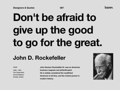 Quote - John D. Rockefeller