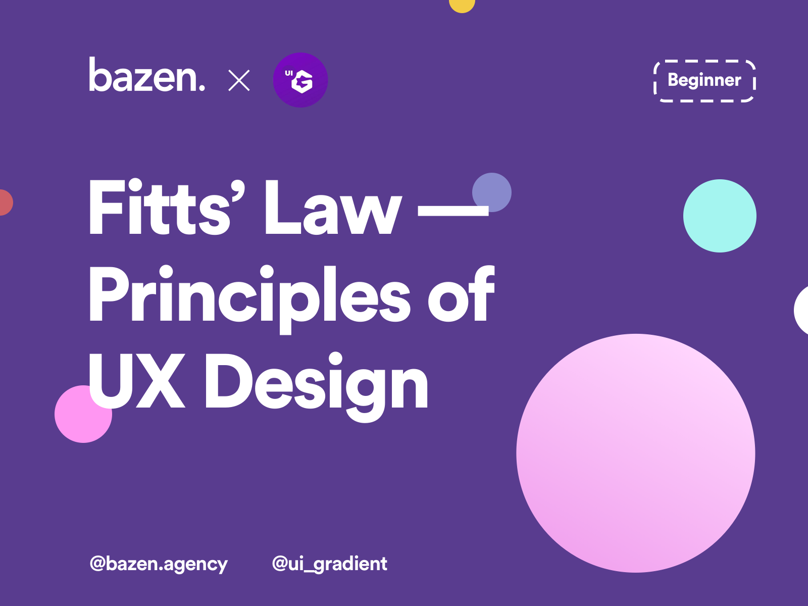 Ux Tip Fitts Law Principles Of Ux Design By Bazen Talks For Bazen On Dribbble