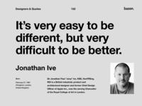 Quote - Jonathan Ive ui design ui  ux uidesign uiux design uiux designer uiuxdesigner uiuxdesign uiux uiinspirations uiinspiration ui inspirational quotes inspirational quote motivational quotes jony ive motivationalquote motivational design quotes design quote design agency