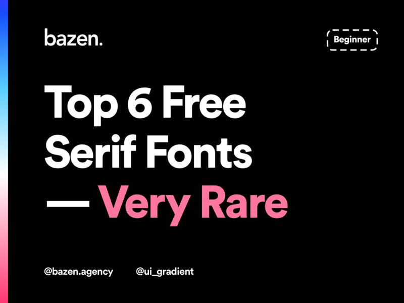 UI Tip - Top 6 Free Serif Fonts uiuxdesign ux design uxdesign ux  ui uxui ux ui design ui  ux uiux ui design agency designtips design tips design tip typogaphy serifs serif typeface serif fonts serif font serif