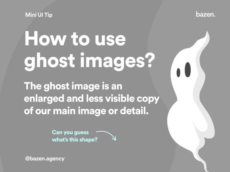 Mini UI Tips How to Use Ghost Image? ui design challenge ghost ux design design tip design tips illustration ui design ui